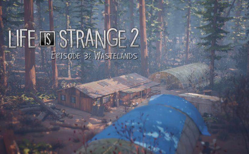 """Durchgespielt: """"Life is Strange 2: Episode 3"""""""