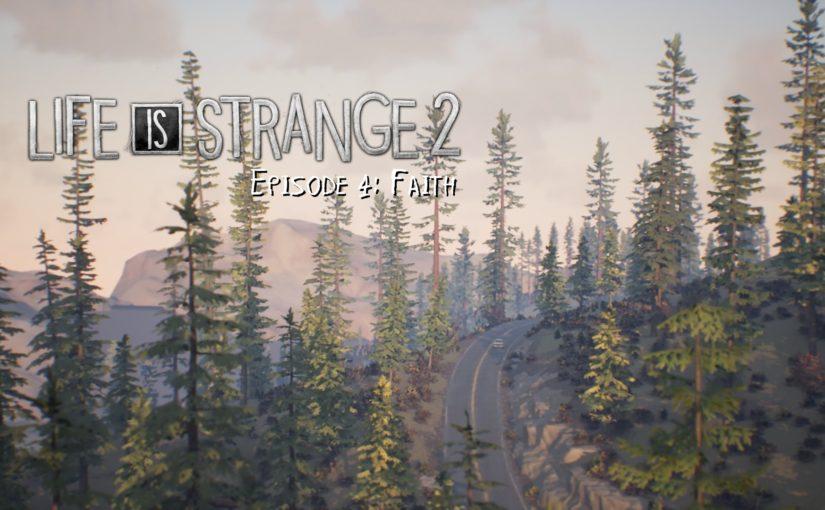 """Durchgespielt: """"Life is Strange 2: Episode 4"""""""